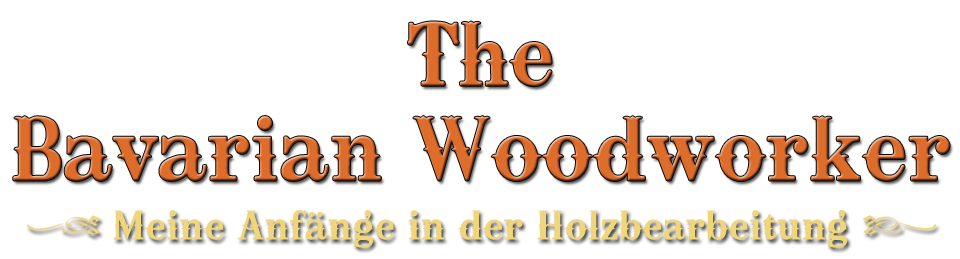 The Bavarian Woodworker